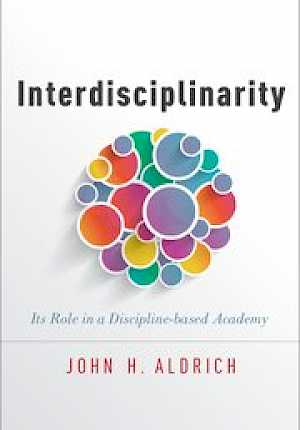 E-bok: Interdisciplinarity: its role in a discipline-based academy